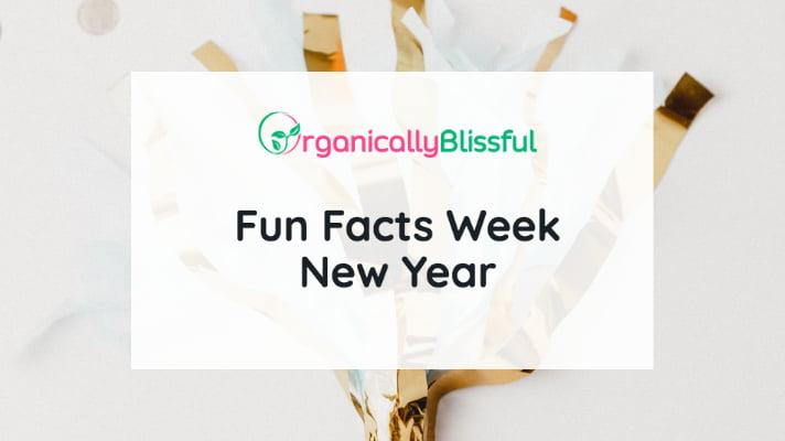 fun facts week new year
