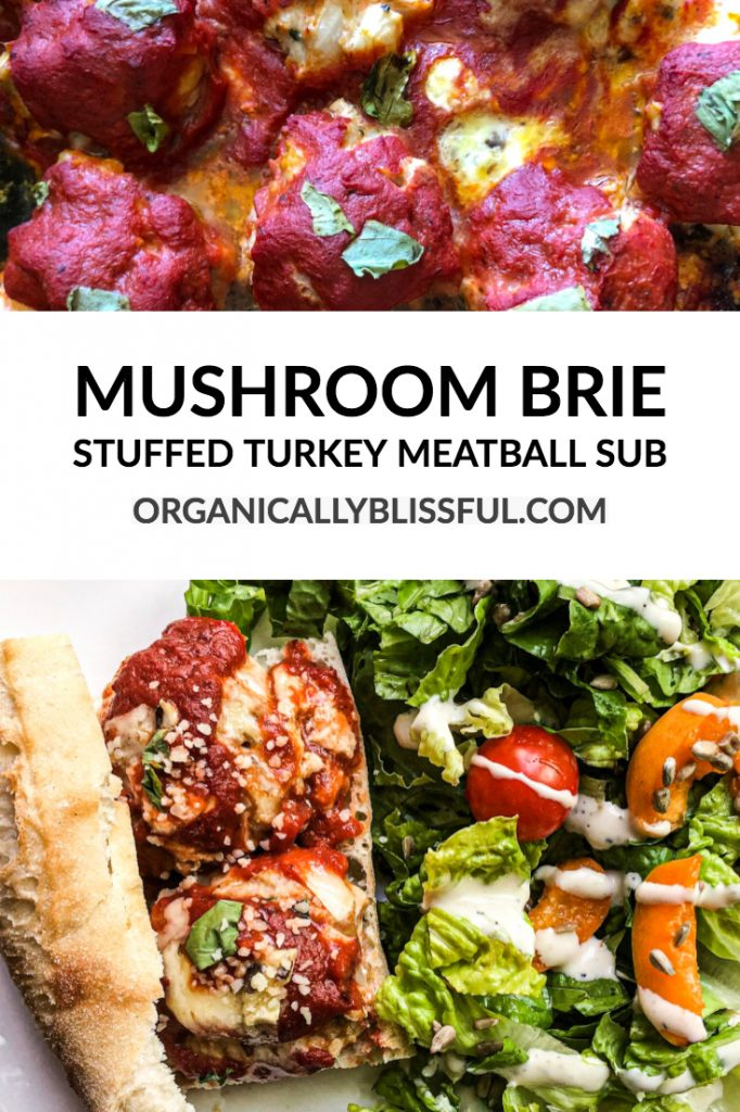 Mushroom Brie  Stuffed Turkey Meatball Sub